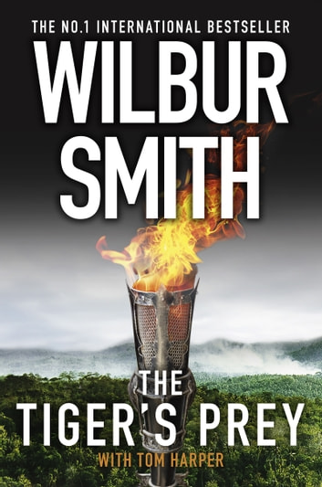 The Tiger's Prey ebook by Wilbur Smith