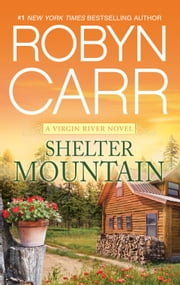 Shelter Mountain ebook by Robyn Carr