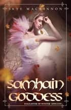 Samhain Goddess ebook by