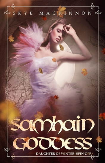 Samhain Goddess ebook by Skye MacKinnon