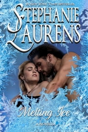 Melting Ice ebook by Stephanie Laurens