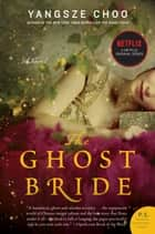 The Ghost Bride - A Novel ebook by