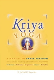 Kriya Yoga - English Edition ebook by Jayadev Jaerschky