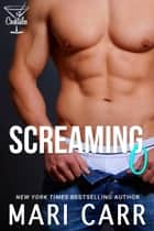 Screaming O ebook by Mari Carr