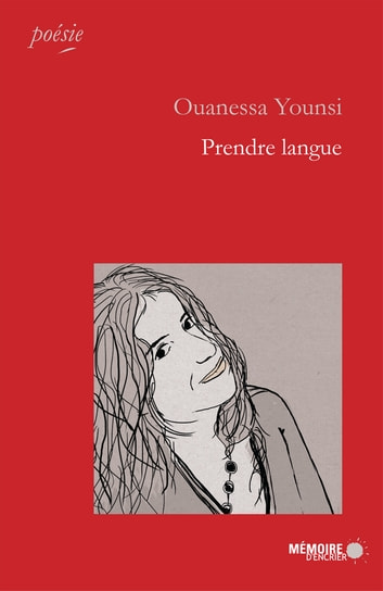 Prendre langue ebook by Ouanessa Younsi