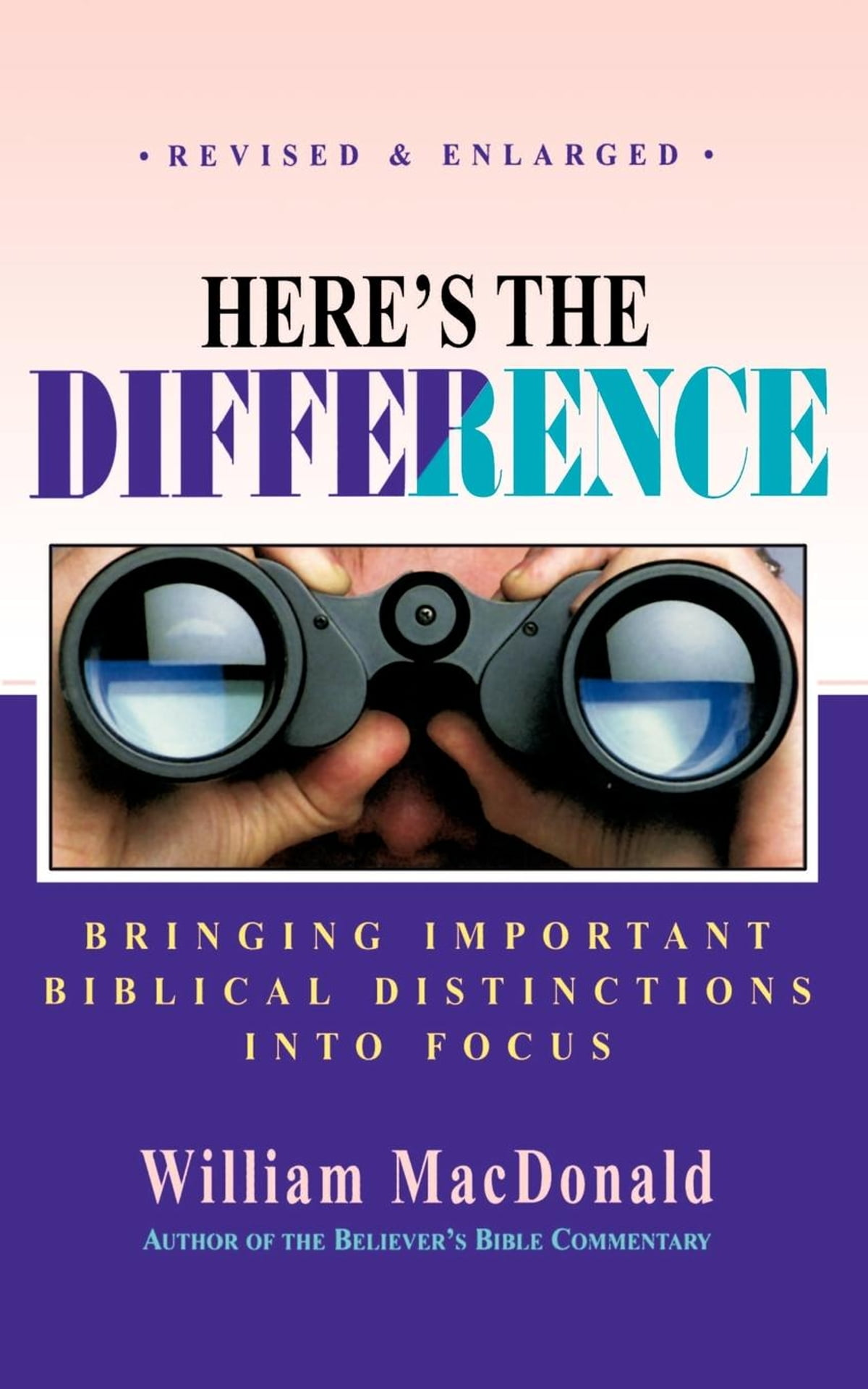 Heres the Difference eBook by William MacDonald - 9781927386576 | Rakuten  Kobo