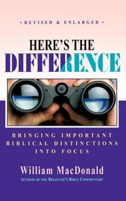 Heres the Difference ebook by William MacDonald