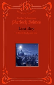 Sherlock Holmes: The Adventure of the Lost Boy ebook by Barbara Hambly