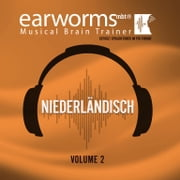 Niederlandisch, Vol. 2 有聲書 by Earworms Learning