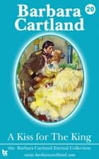 20 A Kiss for the King ebook by Barbara Cartland