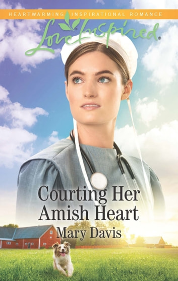 Courting Her Amish Heart (Mills & Boon Love Inspired) (Prodigal Daughters, Book 1) ebook by Mary Davis