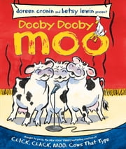 Dooby Dooby Moo - with audio recording ebook by Doreen Cronin,Betsy Lewin