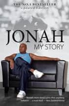 Jonah - My Story ebook by Jonah Lomu,Warren Adler