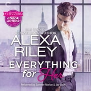 Everything for Her - (For Her, #1) audiobook by Alexa Riley