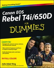 Canon EOS Rebel T4i/650D For Dummies ebook by Julie Adair King