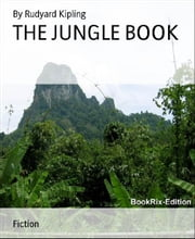 THE JUNGLE BOOK ebook by By Rudyard Kipling