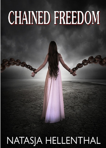 Chained Freedom- A Free Fantasy ebook by Natasja Hellenthal