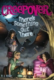 There's Something Out There ebook by P.J. Night