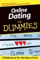Online Dating For Dummies ebook by Judith Silverstein, Michael Lasky