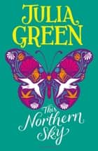 This Northern Sky ebook by Julia Green