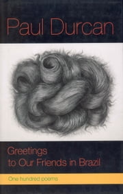 Greetings to Our Friends in Brazil ebook by Paul Durcan