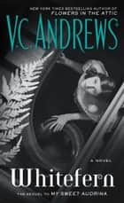 Whitefern ebook by V.C. Andrews