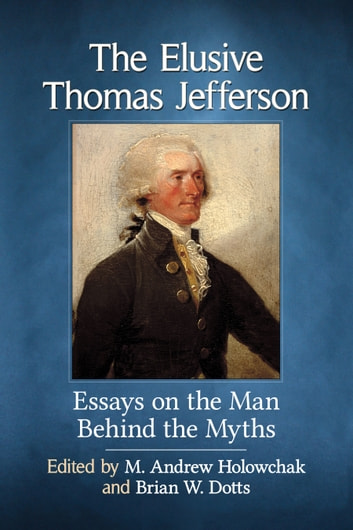 an essay on the life of thomas jefferson
