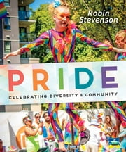 Pride - Celebrating Diversity & Community ebook by Robin Stevenson