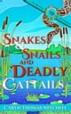 Snakes & Snails and Deadly Cattails - Ivy Bloom Mysteries, #2 ebook by Caryn Thomas Mitchell