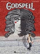 Godspell Edition (Songbook) ebook by Stephen Schwartz
