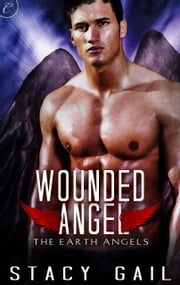Wounded Angel ebook by Stacy Gail