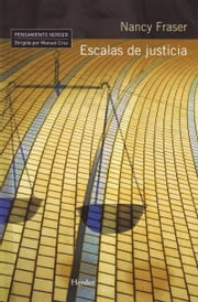 Escalas de justicia ebook by  Nancy Fraser, Antoni Martinez Riu