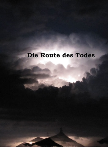 Die Route des Todes ebook by Stephan Meidel