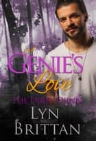 A Genie's Love - Interracial Romance, Paranormal Romance ebook by Lyn Brittan