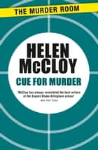 Cue For Murder ebook by Helen McCloy