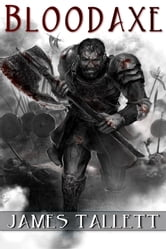 Bloodaxe ebook by James Tallett
