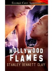 Hollywood Flames ebook by Stanley Bennett Clay