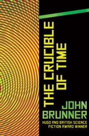 The Crucible of Time ebook by Kobo.Web.Store.Products.Fields.ContributorFieldViewModel