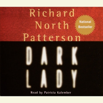 Dark Lady Audiobook By Richard North Patterson 9781415920671
