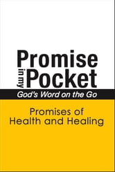 Promise In My Pocket, God's Word on the Go: Promises of Health and Healing ebook by A. Hubbard
