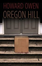 Oregon Hill ebook by Howard Owen