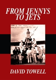 From Jennys to Jets ebook by David Towell