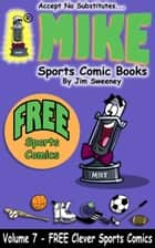 MIKE FREE Book on Clever Sports Comics ebook by MIKE - aka Mike Raffone