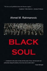 BLACK SOUL ebook by Ahmet M. Rahmanovic