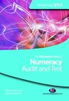 The Minimum Core for Numeracy: Audit and Test ebook by Mr Mark Patmore,Mrs Sarah Woodhouse