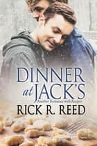 Dinner at Jack's ebook by Rick R. Reed