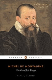 The Complete Essays ebook by Michel Montaigne