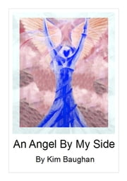An Angel By My Side ebook by Kim Baughan