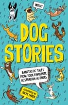 Dog Stories ebook by Various Authors