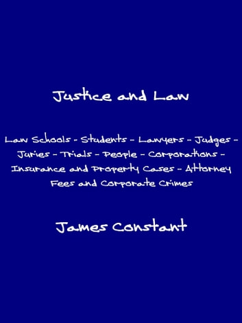 Justice and Law ebook by James Constant